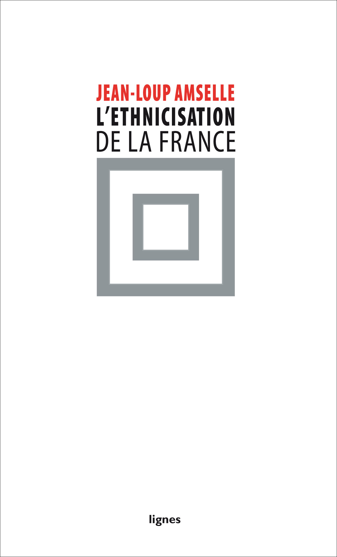 couverture de L'ETHNICISATION DE LA FRANCE