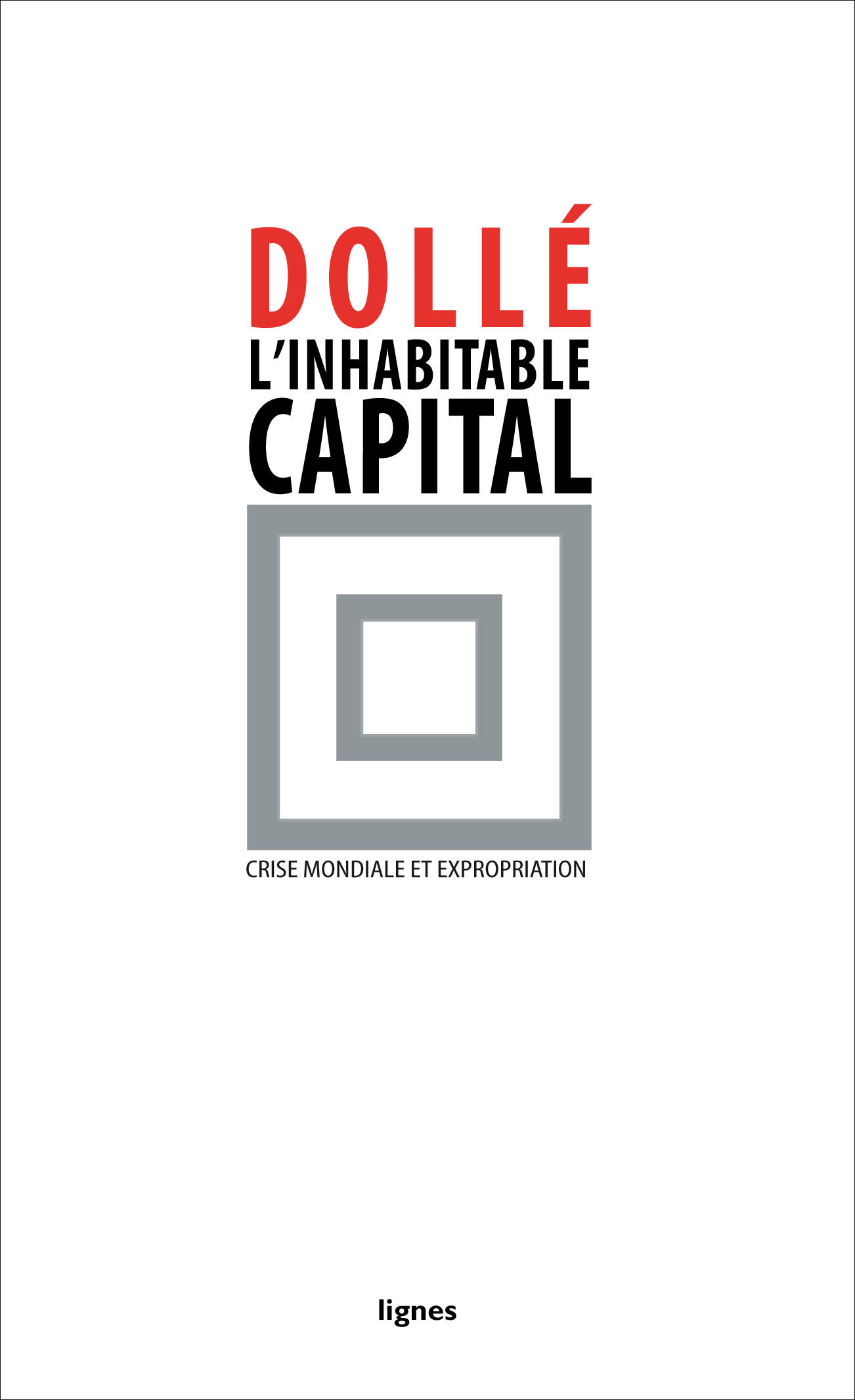 couverture de L'INHABITABLE CAPITAL