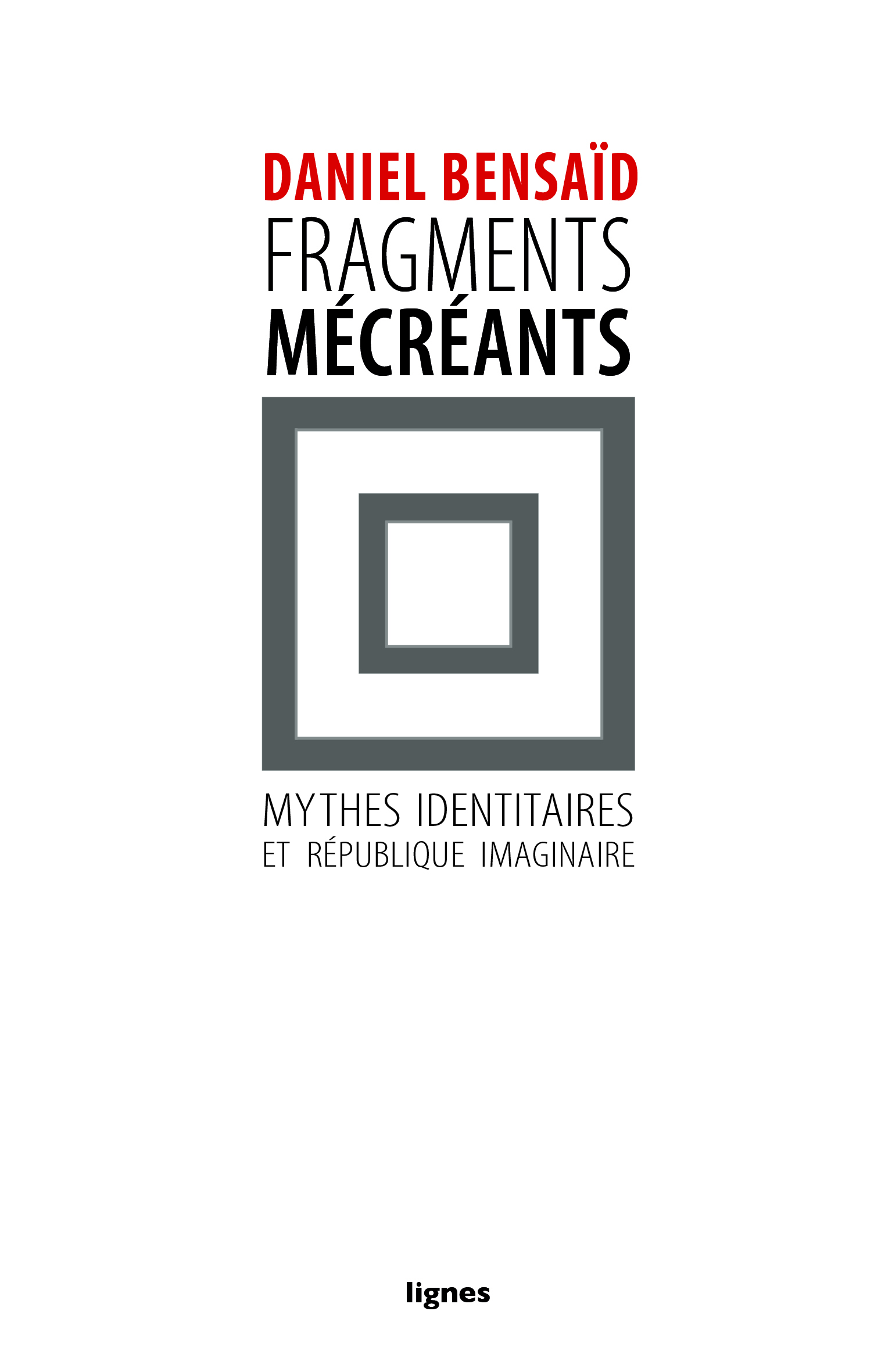 couverture de FRAGMENTS MÉCRÉANTS