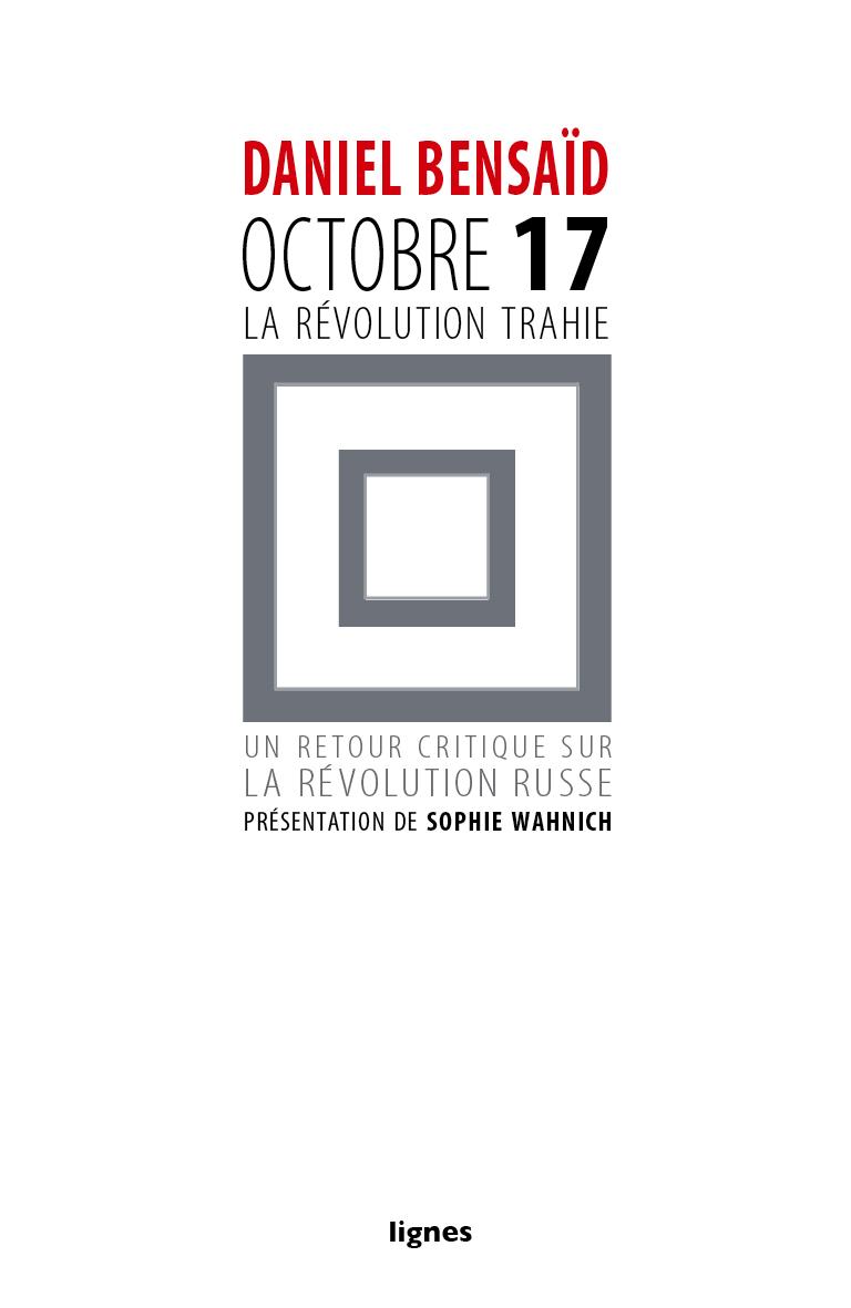 couverture de OCTOBRE 17 | La Révolution trahie